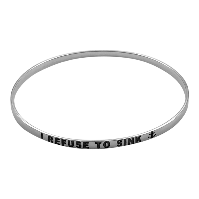 I refuse to sink Bangle Bracelet by seabangles™