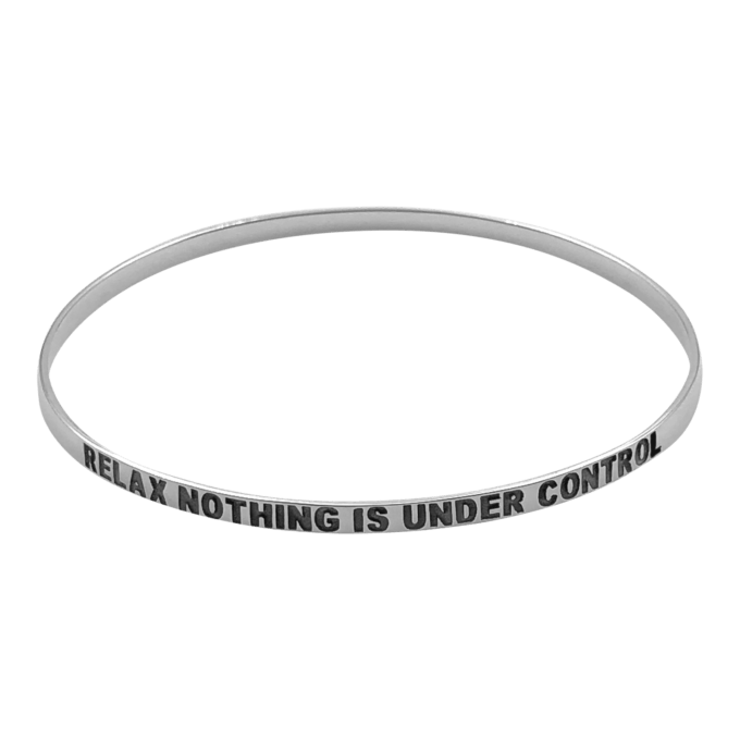 Relax. Nothing Is Under Control Bangle Bracelet by seabangles ™